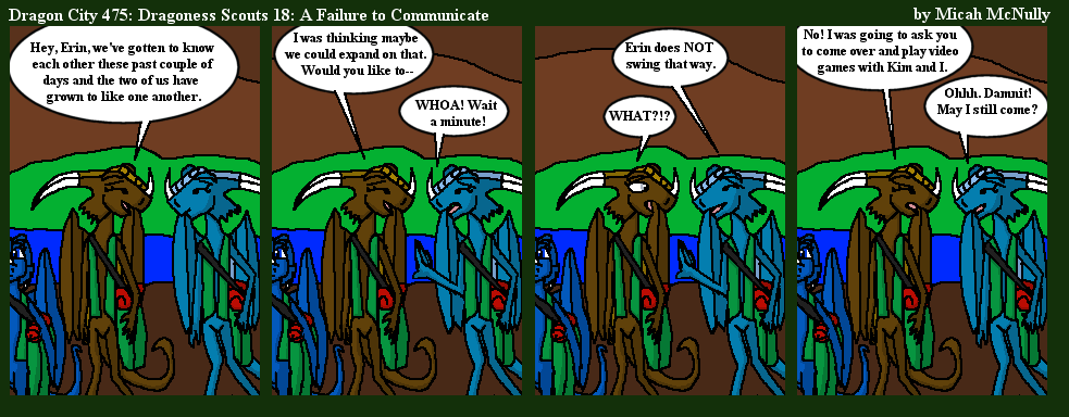 475. Dragoness Scouts 18: A Failure to Communicate