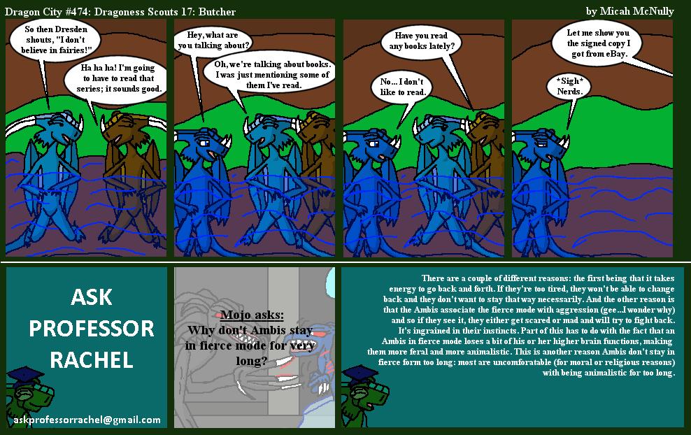 474. Dragoness Scouts 17: Butcher (With Ask Professor Rachel 95)