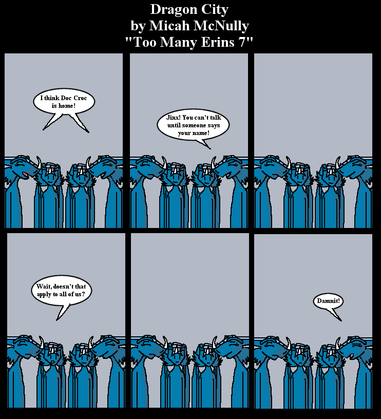 255. Too Many Erins 7