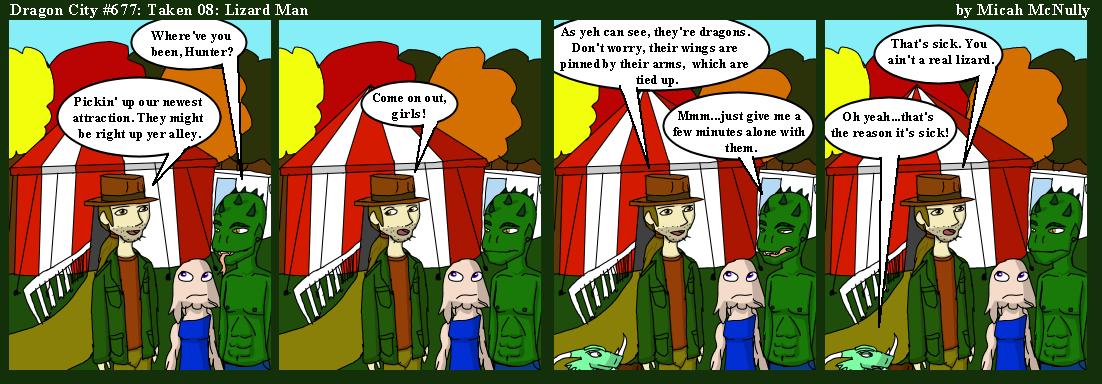 677. Taken 08: Lizard Man
