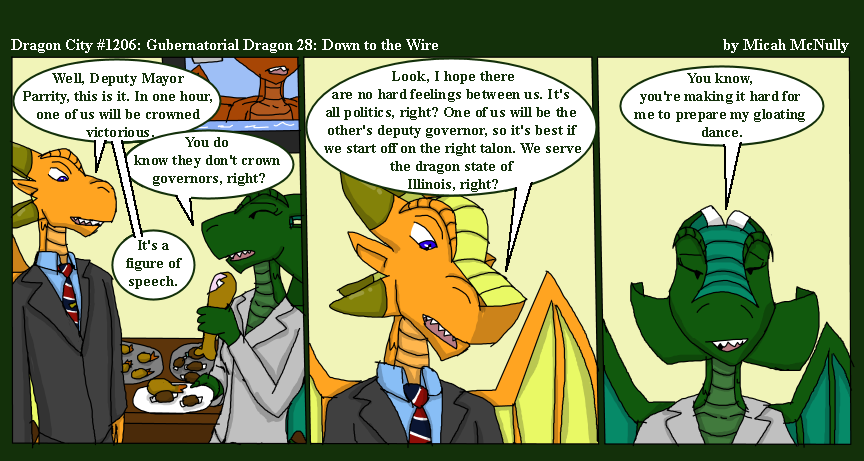1206. Gubernatorial Dragon 28: Down to the Wire