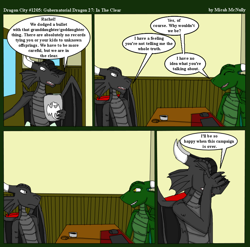 1205. Gubernatorial Dragon 27: In the Clear